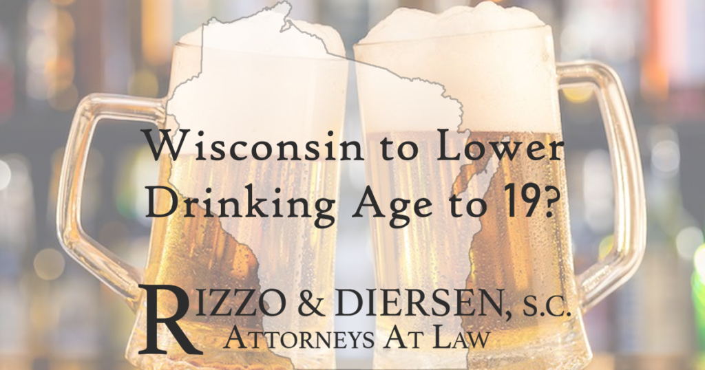rizzo and diersen blog wisconsin drinking age